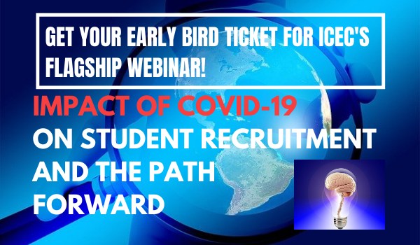 ICEC Seeks Speakers for our Flagship Webinar: An Update on COVID-19's Impact on Student Recruitment