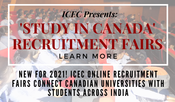 University Registration Opens for ICEC's 'Study in Canada' Recruitment Fairs